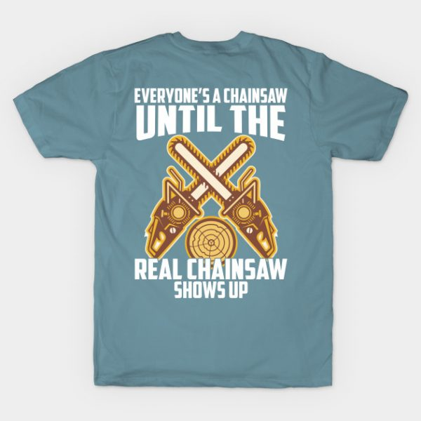 Everyone's Chainsaw Until The Real Chainsaw Shows Up