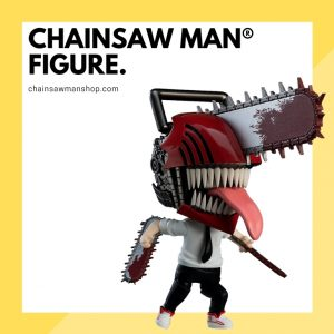 Chainsaw Man Figures & Toys